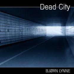 Bjørn Lynne - Dead City