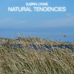 Bjørn Lynne - Natural Tendencies
