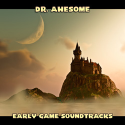 Dr Awesome - Early Game Soundtracks