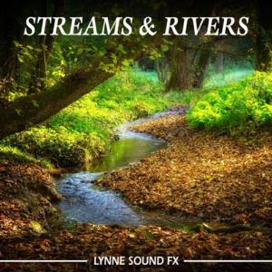 Lynne Sound FX: Streams & Rivers